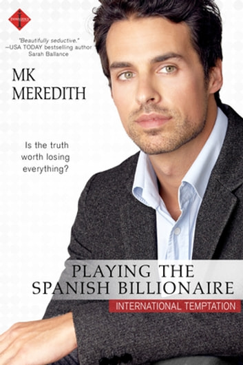Playing the Spanish Billionaire ebook by MK Meredith