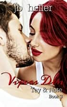 Vipers Den Part Three- Tay & Nate ebook by JB HELLER