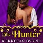 The Hunter audiobook by Kerrigan Byrne