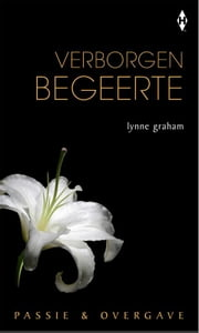 Verborgen begeerte ebook by Lynne Graham