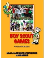 Boy Scout Games: First E-Book Edition ebook by Bong Saculles