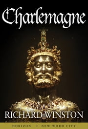 Charlemagne ebook by Richard Winston