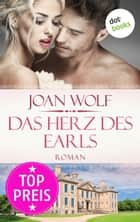 Das Herz des Earls ebook by Joan Wolf