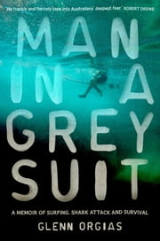 Man in a Grey Suit ebook by Glenn Orgias