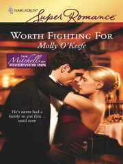Worth Fighting For ebook by Molly O'Keefe