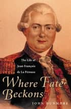 Where Fate Beckons ebook by John Dunmore