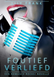 Foutief Verliefd ebook by Lily Frank