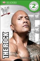 DK Reader Level 2: WWE The Rock ebook by Steven Pantaleo