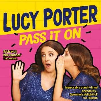 Pass It On audiobook by Lucy Porter