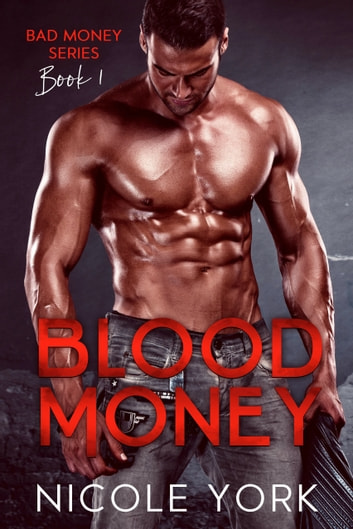Blood Money ebook by Nicole York