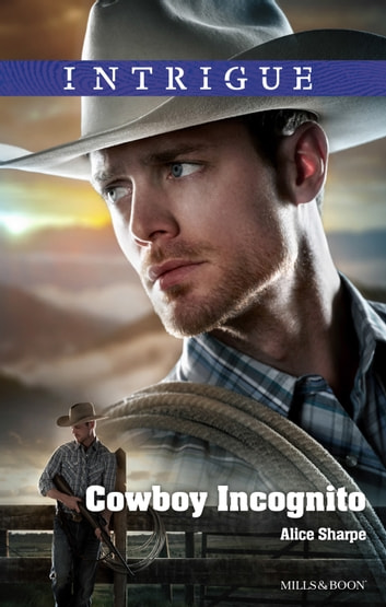 Cowboy Incognito ebook by Alice Sharpe