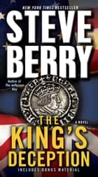 The King's Deception (with bonus novella The Tudor Plot) - A Novel ebook by Steve Berry