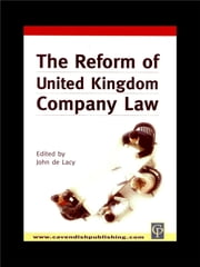 Reform of UK Company Law ebook by John De Lacy