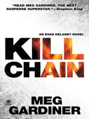 Kill Chain - An Evan Delaney Novel ebook by Meg Gardiner