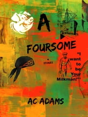 A Foursome ebook by AC Adams
