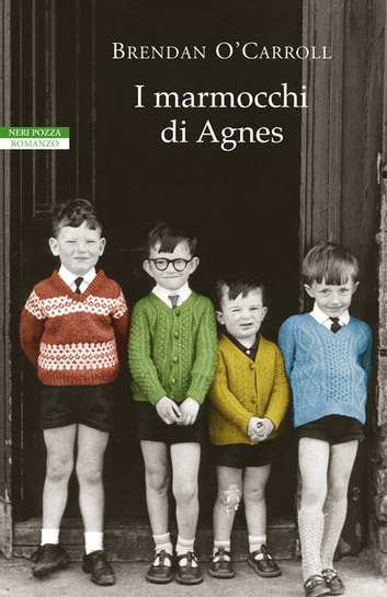 I marmocchi di Agnes ebook by Brendan O'Carroll