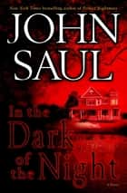 In the Dark of the Night ebook by John Saul