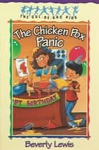 Chicken Pox Panic, The (Cul-de-sac Kids Book #2) ebook by Beverly Lewis