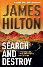 Search and Destroy ebook by James Hilton