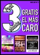 Pack 3 ebooks, Gratis el más caro - Box Set nº2 ebook by Sofía Cassano, R. Brand Aubery, J. K. Vélez