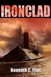 Ironclad ebook by Kenneth C. Flint
