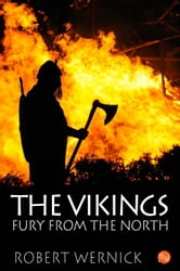 The Vikings: Fury From the North ebook by Robert Wernick