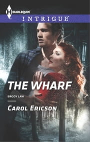 The Wharf ebook by Carol Ericson