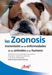 Las zoonosis ebook by Florence Desachy