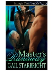 Master's Runaway ebook by Gail Starbright