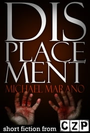 Displacement ebook by Michael Marano