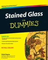 Stained Glass For Dummies ebook by Vicki Payne