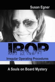 IROP: Irregular Operating Procedures ebook by Susan Egner