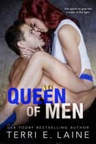 Queen of Men ebook by Terri E. Laine