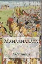Mahabharata ebook by Anonymous