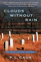 Clouds Without Rain ebook by P. L. Gaus
