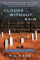 Clouds Without Rain - An Amish-Country Mystery ebook by P. L. Gaus