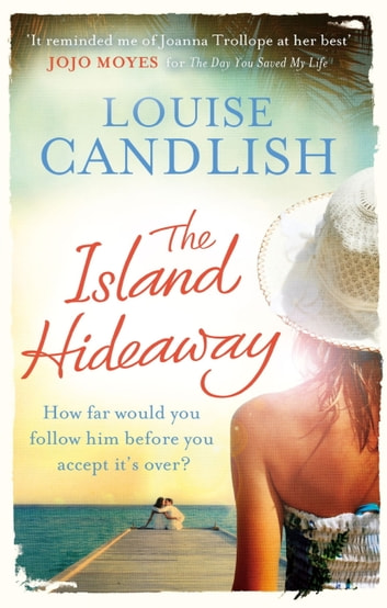 The Island Hideaway ebook by Louise Candlish
