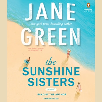 The Sunshine Sisters audiobook by Jane Green