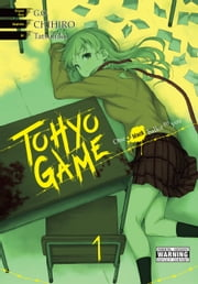 Tohyo Game, Vol. 1 - One Black Ballot to You ebook by G.O., Chihiro, Tatsuhiko