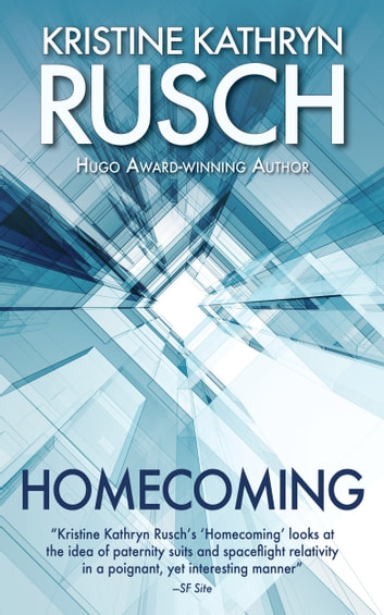 Homecoming ebook by Kristine Kathryn Rusch