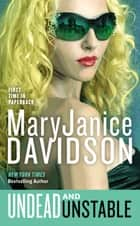 Undead and Unstable - A Queen Betsy Novel ebook by MaryJanice Davidson