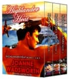 Highlander Heat Boxed Set: Medieval Romance ebook by Joanne Wadsworth