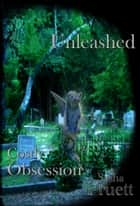 Costly Obsession: Unleashed ebook by Sasha Pruett