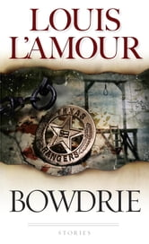 Bowdrie ebook by Louis L'Amour