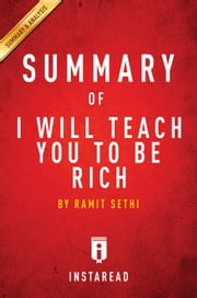 I Will Teach You To Be Rich - by Ramit Sethi | Summary & Analysis ebook by Instaread