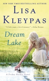 Dream Lake ebook by Lisa Kleypas
