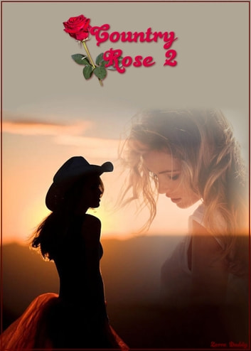 Country Rose 2 ebook by Zorro Daddy