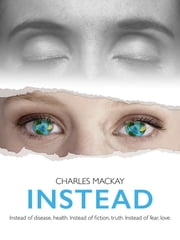 Instead ebook by Charles Mackay