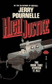 High Justice ebook by Jerry Pournelle