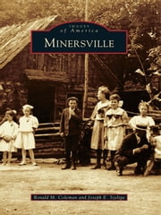 Minersville ebook by Ronald M. Coleman